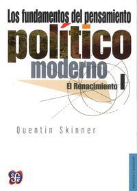 Libro LOS FUNDAMENTOS DEL PENSAMIENTO POLITICO MODERNO I: EL RENACIMIEN TO
