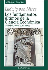 Libro LOS FUNDAMENTOS ULTIMOS DE LA CIENCIA ECONOMICA