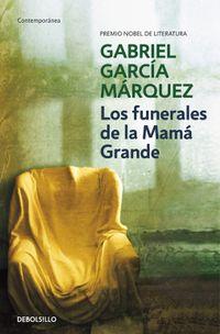 Libro LOS FUNERALES DE LA MAMA GRANDE