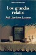 Libro LOS GRANDES RELATOS