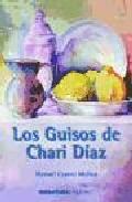 Libro LOS GUISOS DE CHARI DIAZ