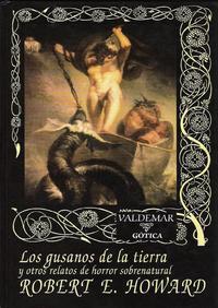 Libro LOS GUSANOS DE LA TIERRA Y OTROS RELATOS DE HORROR SOBRENATURAL