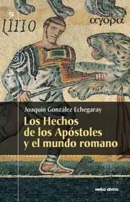 Libro LOS HECHOS DE LOS APOSTOLES Y EL MUNDO ROMANO