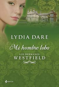 Libro LOS HERMANOS WESTFIELD 3: MI HOMBRE LOBO