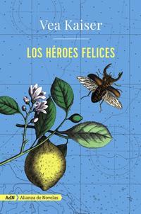 Libro LOS HEROES FELICES