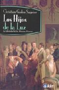 Libro LOS HIJOS DE LA LUZ: LA IDENTIDAD DE LOS MAESTROS MASONES
