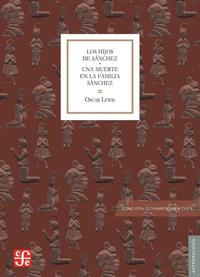 Libro LOS HIJOS DE SANCHEZ; UNA MUERTE EN LA FAMILIA SANCHEZ