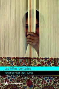 Libro LOS HILOS CORTADOS