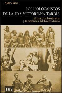 Libro LOS HOLOCAUSTOS EN LA ERA VICTORIANA TARDIA
