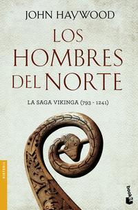 Libro LOS HOMBRES DEL NORTE: LA SAGA VIKINGA