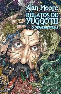 Libro LOS HONGOS DE YUGGOTH Y OTROS CULTIVOS