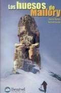 Libro LOS HUESOS DE MALLORY: FRAGMENTOS PARA UNA ARQUEOLOGIA DEL EVERES T