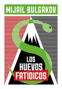 Libro LOS HUEVOS FATIDICOS