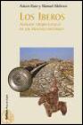Libro LOS IBEROS: ANALISIS ARQUEOLOGICO DE UN PROCESO HISTORICO