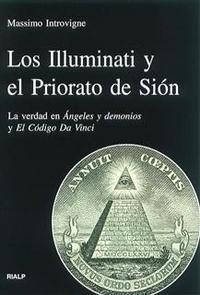 Libro LOS ILLUMINATI Y EL PRIORATO DE SION: LA VERDAD EN ANGELES Y DEMO NIOS Y EL CODIGO DA VINCI