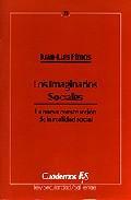 Libro LOS IMAGINARIOS SOCIALES LA NUEVA CONSTRUCCION DE LA REALIDAD SOC IAL