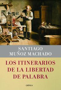 Libro LOS ITINERARIOS DE LA LIBERTAD DE LA PALABRA