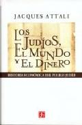 Libro LOS JUDIOS, EL MUNDO Y EL DINERO: HISTORIA ECONOMICA DEL PUEBLO J UDIO