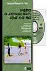 Libro LOS JUEGOS EN LA MOTRICIDAD INFANTIL DE LOS 3 A LOS 6 AÑOS