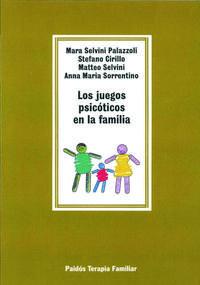 Libro LOS JUEGOS PSICOTICOS EN LA FAMILIA