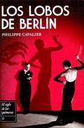 Libro LOS LOBOS DE BERLIN