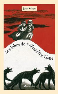 Libro LOS LOBOS DE WILLOUGHBY CHASE