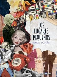 Libro LOS LUGARES PEQUEÑOS