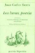 Libro LOS LUNES, POESIA: ANTOLOGIA DE POESIA ESPAÑOLA CONTEMPORANEA PAR A JOVENES