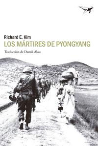 Libro LOS MARTIRES DE PYONGYANG