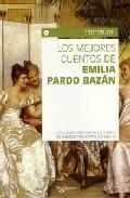 Libro LOS MEJORES CUENTOS DE EMILIA PARDO BAZAN