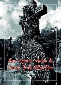 Libro LOS MEJORES RELATOS DE HORROR DE EDGAR ALLAN POE