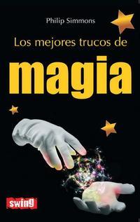 Libro LOS MEJORRES TRUCOS DE MAGIA
