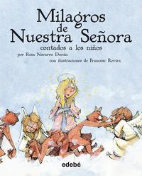 Libro LOS MILAGROS DE NUESTRA SEÑORA