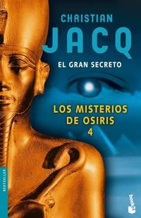 Libro LOS MISTERIOS DE OSIRIS 4: EL GRAN SECRETO