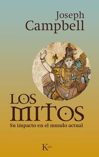 Libro LOS MITOS: SU IMPACTO EN EL MUNDO ACTUAL