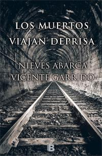 Libro LOS MUERTOS VIAJAN DEPRISA