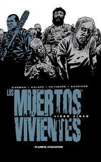 Libro LOS MUERTOS VIVIENTES INTEGRAL Nº05