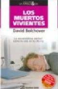 Libro LOS MUERTOS VIVIENTES: LA ESCANDALOSA VERDAD DE LA VIDA EN LA OFICINA