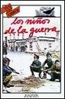 Libro LOS NIÑOS DE LA GUERRA