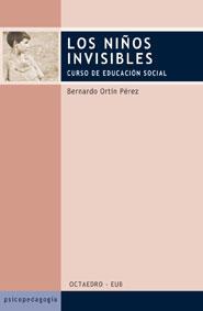 Libro LOS NIÑOS INVISIBLES: CURSO DE EDUCACION SOCIAL