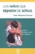 Libro LOS NIÑOS QUE DEJARON DE SOÑAR: SECUELAS DEL ABUSO SEXUAL EN LA I NFANCIA