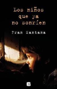 Libro LOS NIÑOS QUE YA NO SONRIEN