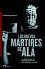 Libro LOS NUEVOS MARTIRES DE ALA: LA REALIDAD QUE SE ESCONDE DETRAS DE LOS ATENTADOS SUICIDAS