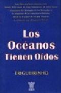 Libro LOS OCEANOS TIENEN OIDOS
