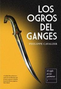 Libro LOS OGROS DEL GANGES