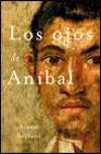Libro LOS OJOS DE ANIBAL: LOS SECRETOS QUE OCULTA LA MIRADA