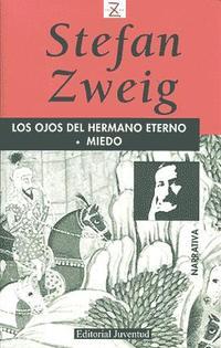 Libro LOS OJOS DEL HERMANO ETERNO; MIEDO