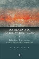 Libro LOS ORIGENES DE LA CIVILIZACION HUMANA: REFLEXIONES DE UN MAESTRO SOBRE LA HISTORIA DE LA HUMANIDAD