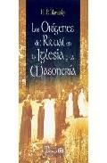 Libro LOS ORIGENES DEL RITUAL EN LA IGLESIA Y LA MASONERIA