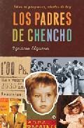 Libro LOS PADRES DE CHENCHO: NIÑOS DE POSGUERRA, ABUELOS DE HOY